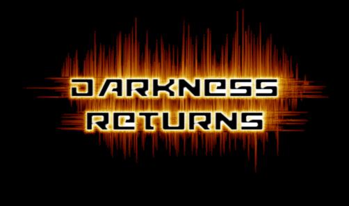 Darkness Returns [flamingtext.com].png